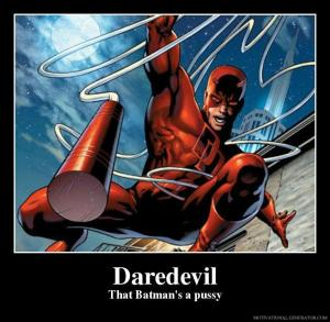 daredevil-that-batman-s-a-pussy-63f8c7